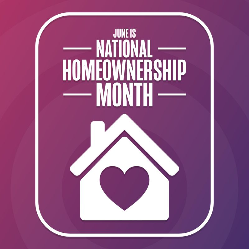 June is National Homeownership Month photo with home and heart